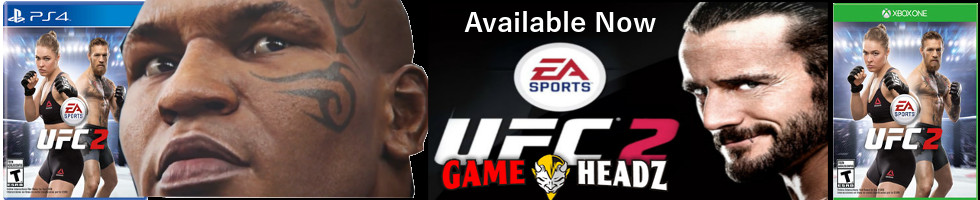 UFC 2 Available Now At Game Headz